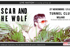 Oscar and the Wolf live gratuito al Tunnel di Milano. Scarica l'invito per il concerto