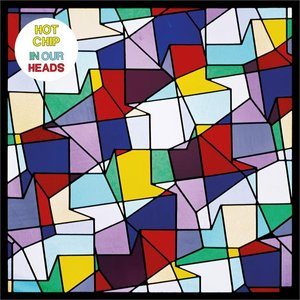 Hot Chip In Our Heads recensione