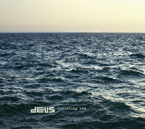 dEUS Following Sea recensione