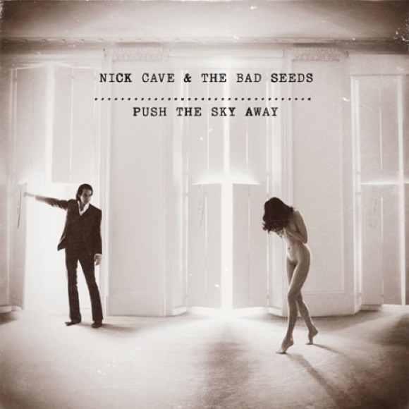 Nick Cave & The Bad Seeds Push The Sky Away recensione