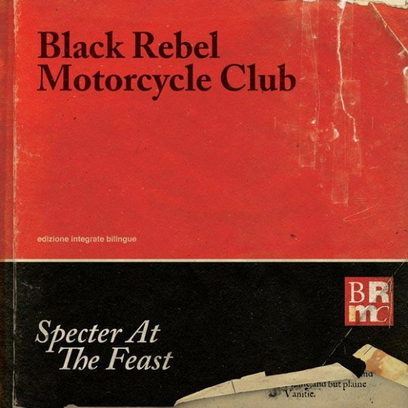 Black Rebel Motorcycle Club Specter At The Feast recensione