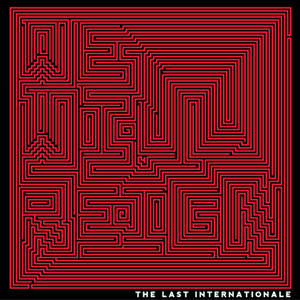 last_internationale_we_will_reign_album