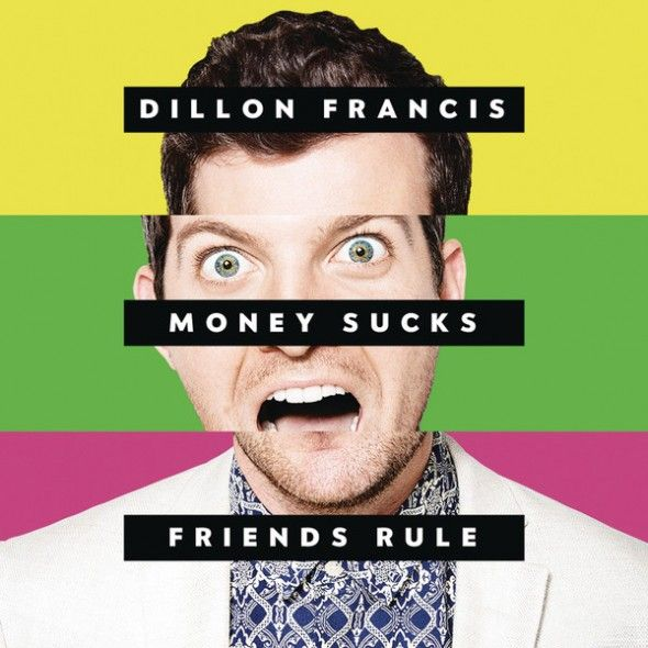 Dillon Francis - Money sucks