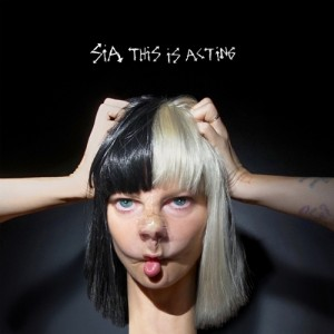 sia-this-is-acting-recensione